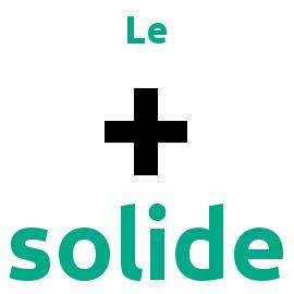 Le + solide